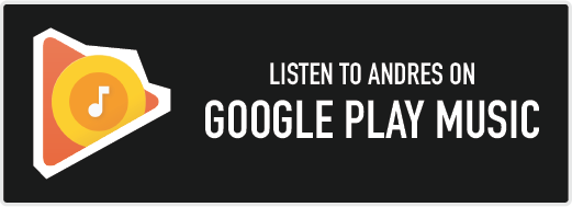 Listen to Andres on Google Play Music