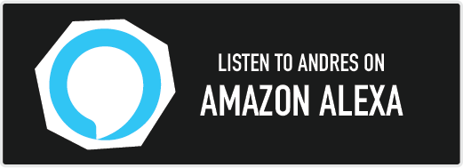 Listen to Andres on Amazon Alexa